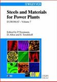 EUROMAT 99, Steels and Materials for Power Plants, P. Neumann, 352730195X