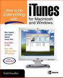 How to Do Everything with Your iTunes for Macintosh and Windows, Todd Stauffer, 0072231963