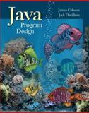 Java Program Design with OLC BI Card, Cohoon, James P. and Davidson, Jack W., 007292196X