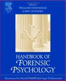 Handbook of Forensic Psychology : Resource for Mental Health and Legal Professionals, , 0125241968
