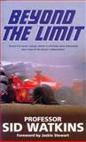 Beyond the Limit, Sid Watkins, 0330481967