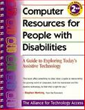 Computer Resources for People with Disabilities, Alliance for Technology Access Staff, 0897931963