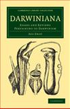 Darwiniana : Essays and Reviews Pertaining to Darwinism, Gray, Asa, 1108001963