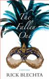 The Fallen One, Rick Blechta, 1459701968