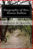 Biography of Rev. Hosea Ballou, Maturin M. Ballou, 1499161964