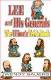 Lee and His Generals, Wendy Sauers, 1572491965