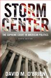 Storm Center : The Supreme Court in American Politics, O'Brien, David M., 0393911969