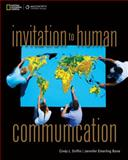 Invitation to Human Communication, Griffin, Cindy and Bone, Jennifer Emerling, 0495501964