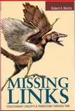Missing Links, Robert A. Martin, 0763721964