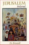 Jerusalem Beloved, Di Brandt, 0888011962