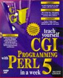 Teach Yourself CGI Programming with Perl 5 in a Week, Herrmann, Eric, 1575211963