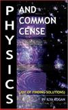 Physics and Common Cense, Ilya Kogan, 1600021964