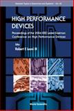 High Performance Devices : Proceedings of the Lester Eastman Conference, Rensselaer Polytechnic Institute4 - 6 August 2004, , 981256196X