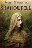 Shadowfell, Juliet Marillier, 0375871969
