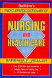 Bailliere's Encyclopedia Dictionary of Nursing, Bailliere, 0702011967