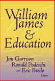 William James and Education, Jim Garrison, 0807741965