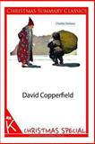 David Copperfield [Christmas Summary Classics], Charles Dickens, 1494331969