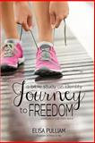 Journey to Freedom, Elisa Pulliam, 1496171969