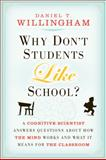 Why Don't Students Like School?, Daniel T. Willingham, 047059196X