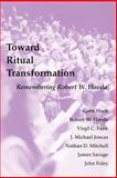 Toward Ritual Transformation, Gabe Huck and Robert W. Hovda, 0814661963