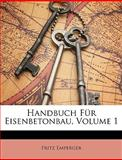 Handbuch Für Eisenbetonbau, Fritz Emperger, 1148291962