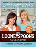 The Looneyspoons Collection, Janet Podleski and Greta Podleski, 1401941966