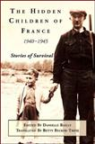 Hidden Children of France, 1940-1945, , 1438431961