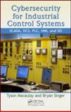 Industrial Automation and Process Control Security, Tyson Macaulay, 1439801967