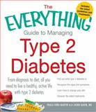 The Everything Guide to Managing Type 2 Diabetes, Paula Ford-Martin, 1440551960