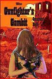 The Gunfighter's Gambit, Cassandra Duffy, 148121196X