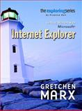 Exploring : Getting Started with Internet Explorer, Marx, Gretchen, 0131451960