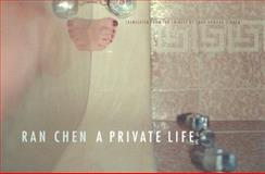 A Private Life, Chen, Ran, 0231131968