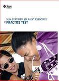 Sun Certified Solaris Associate Practice Test 9780558171964