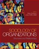 Sociology of Organizations : Structures and Relationships, , 141299196X