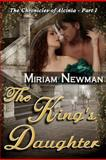 The King's Daughter, Miriam Newman, 1469971968