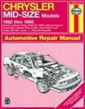 Chrysler Mid-Size, 1982 Thru 1995, John Haynes, 1563921960
