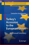 Turkey's Accession to the EU, Arvanitopoulos, Konstantinos, 3540881964