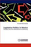 Legislative Politics in Mexico, Fernando Patrón Sánchez, 3838351967