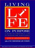 Living Life on Purpose, Greg Anderson, 0060601965