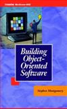 Building Object-Oriented Software, Montgomery, Stephen L., 0070431965