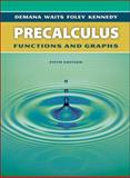 Precalculus : Functions and Graphs, Demana, Franklin D. and Foley, Gregory D., 0321131967