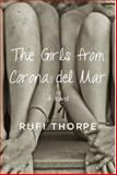 The Girls from Corona Del Mar, Rufi Thorpe, 0385351968