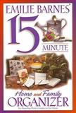 Emilie Barnes' 15 Minute Home and Family Organizer, Emilie Barnes, 0884861961