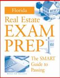Florida Real Estate Prep : The Smart Guide to Passing, Thomson South-Western Staff, 0324641966