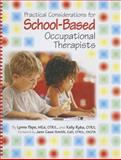 Practical Considerations for School-Based Occupational Therapists