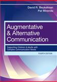 Augmentative and Alternative Communication : Supporting Children and Adults with Complex Communication Needs, Beukelman, David R. and Mirenda, Pat, 1598571966