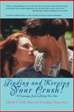 Finding and Keeping Your Crush!, Gracy Yap, 0595451969