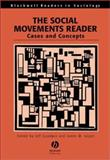 The Social Movements Reader : Cases and Concepts, Goodwin, Jeff and Jasper, James M., 0631221964
