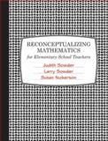 Reconceptualizing Mathematics, Sowder, Judith and Sowder, Larry, 0716771969