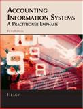 Accounting Information Systems - A Practitioner Emphasis, Heagy, Cynthia D., 0759341966